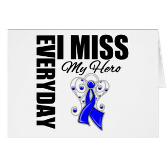 Everyday I Miss My Hero Colon Cancer Greeting Card