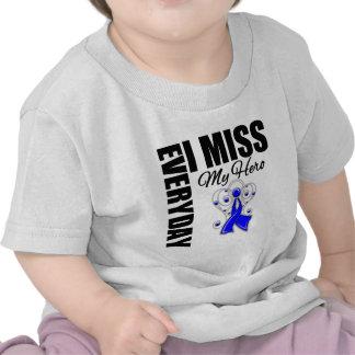Everyday I Miss My Hero Colon Cancer Shirt