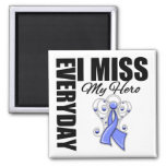 Everyday I Miss My Hero Esophageal Cancer 2 Inch Square Magnet