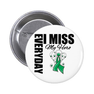 Everyday I Miss My Hero Liver Cancer Pin