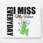 Everyday I Miss My Hero Lymphoma Mousepad