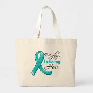 Everyday I Miss My Hero Ovarian Cancer Tote Bags