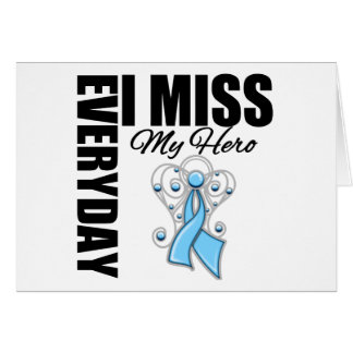 Everyday I Miss My Hero Prostate Cancer Greeting Cards