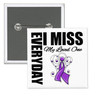 Everyday I Miss My Loved One Domestic Violence Pinback Buttons