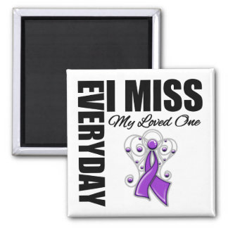 Everyday I Miss My Loved One Domestic Violence Magnets