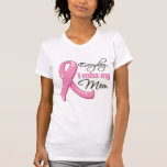 Everyday I Miss My Mom Breast Cancer T Shirt