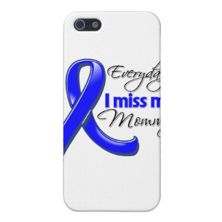 Everyday I Miss My Mommy Colon Cancer Case For iPhone 5