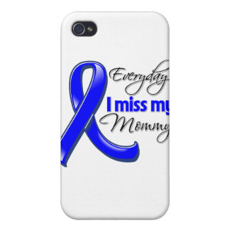 Everyday I Miss My Mommy Colon Cancer iPhone 4/4S Covers