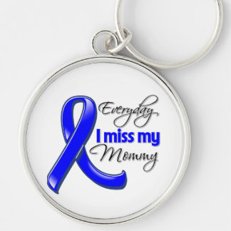 Everyday I Miss My Mommy Colon Cancer Key Chain
