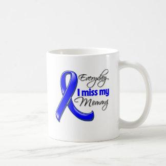Everyday I Miss My Mommy Colon Cancer Mug