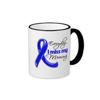 Everyday I Miss My Mommy Colon Cancer Ringer Coffee Mug