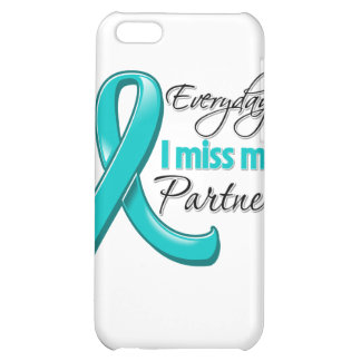 Everyday I Miss My Partner Ovarian Cancer iPhone 5C Cover