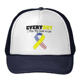 Everyday I Miss My Sister-in-Law Military Trucker Hat