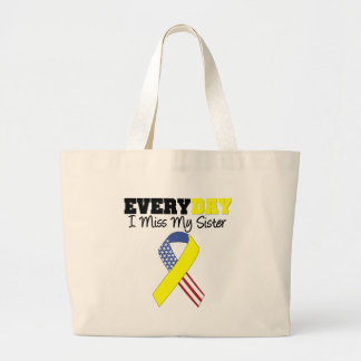 Everyday I Miss My Sister Military Large Tote Bag