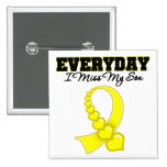 Everyday I Miss My Son Military Pin