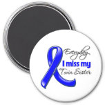 Everyday I Miss My Twin Sister Colon Cancer Magnet