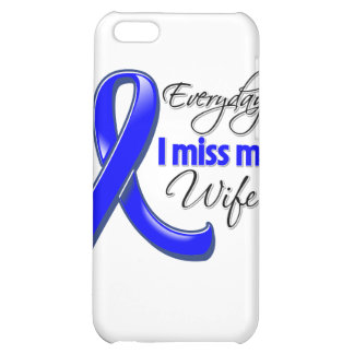 Everyday I Miss My Wife Colon Cancer iPhone 5C Covers