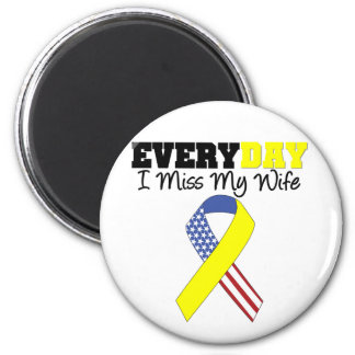 Everyday I Miss My Wife Military 2 Inch Round Magnet