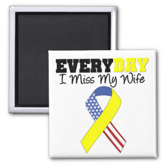 Everyday I Miss My Wife Military 2 Inch Square Magnet