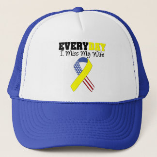 Everyday I Miss My Wife Military Trucker Hat