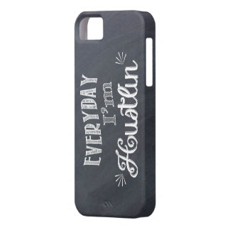 Everyday I'm Hustlin' Chalkboard iphone case iPhone 5 Cases