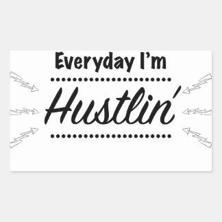 Everyday I'm Hustlin' Rectangular Sticker