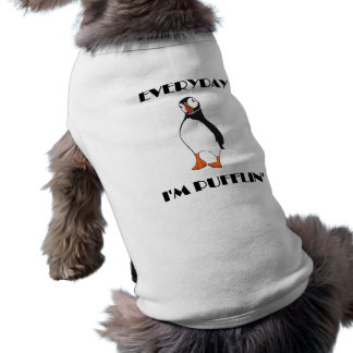 Everyday I'm Pufflin Puffin Bird T-Shirt