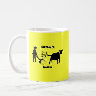 Everyday I'm Shovelin' Coffee Mug