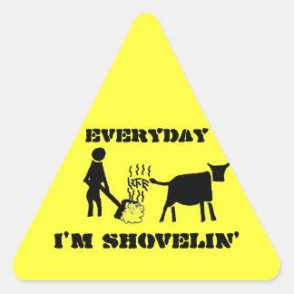 Everyday I'm Shovelin' Triangle Sticker