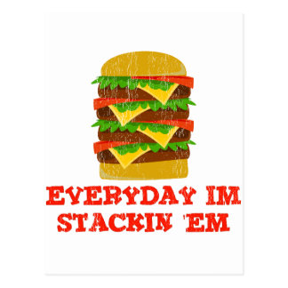 Everyday Im Stackin 'EM Postcard