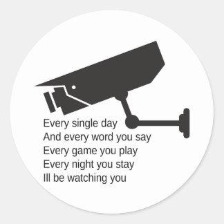 Everyday I'm Watching You Classic Round Sticker