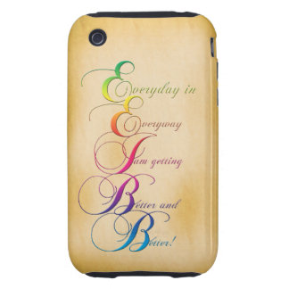 Everyday in Everyway Affirmation iPhone 3G/3Gs Cas iPhone 3 Tough Case