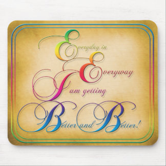 Everyday in Everyway Affirmation Mouse Pad