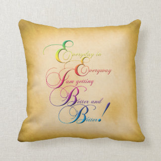 Everyday in Everyway Affirmation Pillow