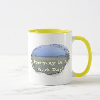 Everyday Is A Beach Day Mug