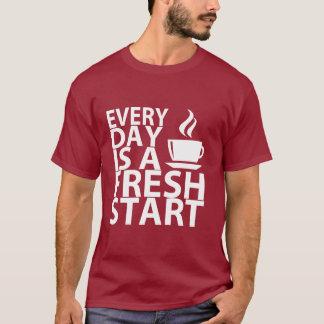 EVERYDAY Is A FRESH START T-Shirt