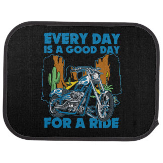 Everyday Is A Good Day For A Ride Bikers Car Floor Mat