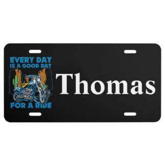 Everyday Is A Good Day For A Ride Bikers License Plate