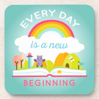 Everyday is a new beginning cute rainbow beverage coaster