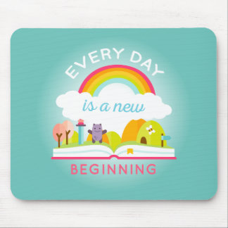 Everyday is a new beginning cute rainbow mouse pad