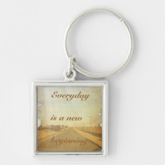 Everyday is a new beginning keychain