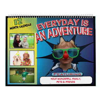 Everyday Is An Adventure - Personalized Photo Calendar