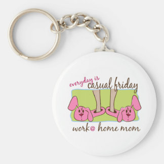 Everyday is Casual Friday (WAHM) Keychain