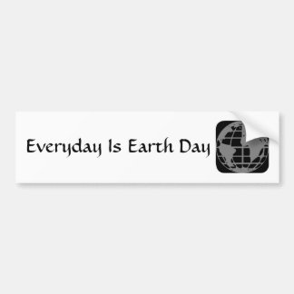 """""""Everyday Is Earth Day"""" Cool words Bumper Sticker. Bumper Sticker"""