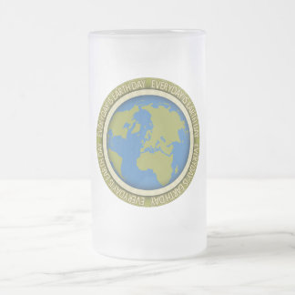 Everyday is Earth Day Frosted Glass Beer Mug