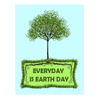 EVERYDAY IS EARTH DAY POSTCARDS