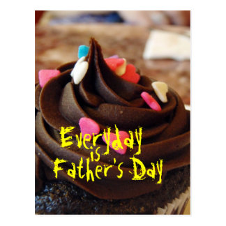 Everyday is Father's Day Postcard