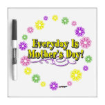 Everyday Is Mother's Day! Flower Ring Dry-Erase Board