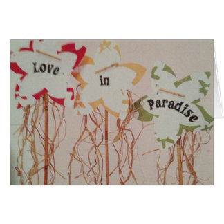 """EVERYDAY IS """"PARADISE"""" WITH """"YOU"""" LOVE CARD"""
