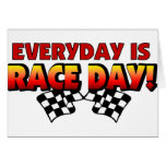 Everyday Is Race Day Cards